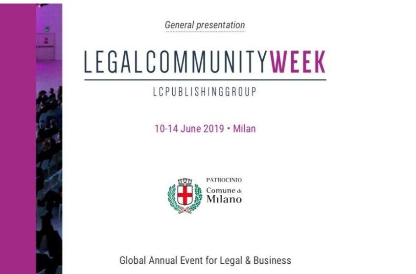 Legalcommunity Week, i temi più caldi in quattro conferenze